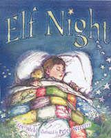 Elf Night by Jan Wahl, Peter Weevers