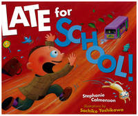 Late for School! by Stephanie Calmenson