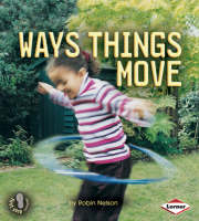 Way Things Move by Robin Nelson