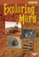 Exploring Mars by D. J. Ward
