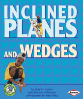 Inclined Planes and Wedges by Sally M. Walker