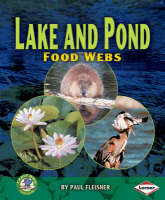 Lake and Pond Food Webs by Paul Fleisher