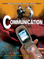 The History of Communication by Michael Woods, Mary Woods