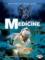 The History of Medicine by Michael Woods, Mary Woods