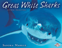 Great White Sharks by Sandra Markle