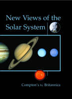New Views of the Solar System by Encyclopaedia Britannica
