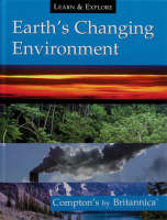 Earth's Changing Environment by Encyclopaedia Britannica