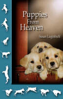 Puppies From Heaven by Susan Luginbuhl
