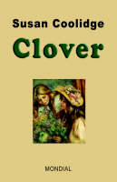Clover by Susan Coolidge