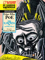 Classics Illustrated The Raven and Other Poems by Gahan Wilson, Edgar Allan Poe