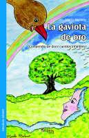 La Gaviota de Oro by Marta Molano