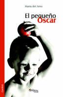 El Pequeno Oscar by Maria Piedad Mediavilla Del Amo, Maria Del Amo