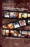 Cuando Estuvimos Muertos. Abusos Sexuales En La Infancia by Joan Montane