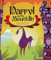 Darryl and the Mountain by Lynne Emily Ozgur