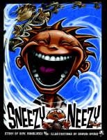 Sneezy Neezy by Rick Handloser