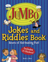 Jumbo Jokes and Riddles Book Hours of Gut-Busting Fun! by Beth L. Blair