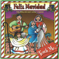 Feliz Navidad Sing Along and Learn Carols in Spanish by Judy Mahoney