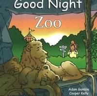 Good Night Zoo by Adam Gamble, Cooper Kelly