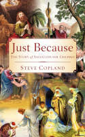 Just Because by Steve Copland