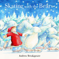 Skating with the Bears by Andrew Breakspeare