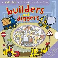 Felt Fun Diggers and Builders by Hannah Wilson, Emily Hawkins, Jonathan Lambert