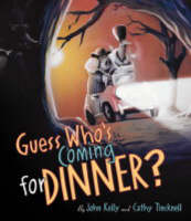 Guess Who's Coming to Dinner? by Cathy Tincknell