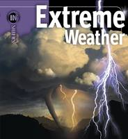Extreme Weather by H Michael (University of Wisconsin at Milwaukee) Mogil