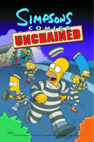 Simpsons Comics Unchained by Matt Groening, etc.