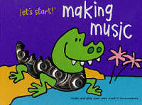 Let's Start: Making Music by