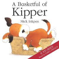 Basketful of Kipper 8 Stories by Mick Inkpen