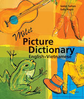 Milet Picture Dictionary (Vietnamese-English) Vietnamese-English by Sedat Turhan, Sally Hagin