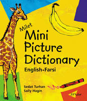Milet Mini Picture Dictionary English-Farsi by Sedat Turhan, Sally Hagin