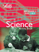KS2 Science Activity Book: Years 3-4 Science Textbook, A 3-4 by