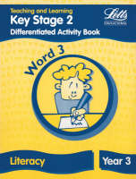 Key Stage 2 Literacy: Word Level Y3 Differentiated Activity Book by