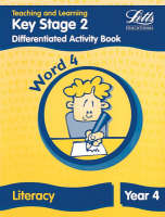 Key Stage 2 Literacy: Word Level Y4 Differentiated Activity Book by