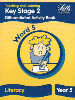 Key Stage 2 Literacy: Word Level Y5 Differentiated Activity Book by