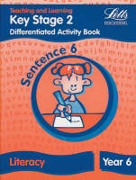 Key Stage 2 Literacy: Sentence Level Y6 Differentiated Activity Book by