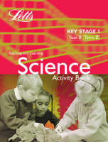 Key Stage 1 Science: Year 2, Term 2 Year 2, Term 2 Activity Book by