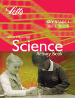 Key Stage 1 Science: Year 2, Term 3 Activity Book by