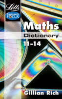 Letts Key Stage 3 Subject Dictionaries Maths Dictionary Age 11-14 by