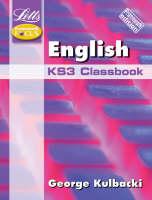 English English Classbook Framework Edition KS3 Classbook by George Kulbacki, John Green, Sue Sutton