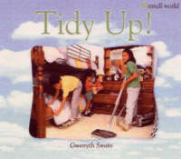 Tidy Up! Large by Gwenyth Swain