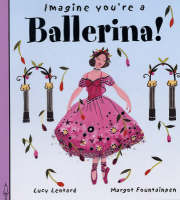 Ballerina! by Meg Clibbon