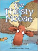 The Thirsty Moose by David Orme