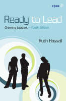 Ready to Lead Growing Leaders by Ruth Hassall