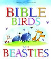 Bible Birds and Beasties by Leena Lane