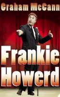 Frankie Howerd by Graham McCann