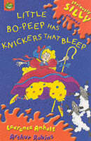 Little Bo-Peep Has Knickers That Bleep by Laurence Anholt
