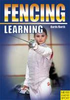 Learning Fencing by Berndt Barth, Katrin Barth