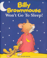 Billy Brownmouse Won't Go to Sleep! by Marco Campanella